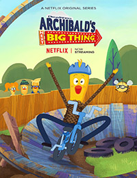 Archibald's Next Big Thing Is Here Season 2