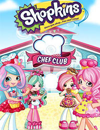 Shopkins Chef Club