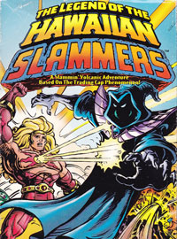The Legend of the Hawaiian Slammers