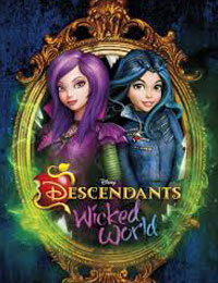 Descendants: Wicked World Season 1